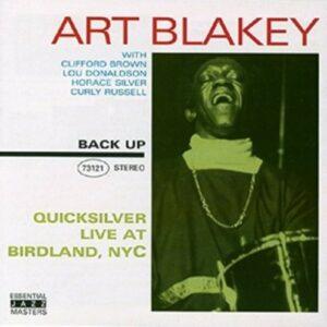 Quicksilver... - Art Blakey