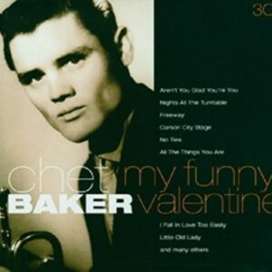 My Funny Valentine & Other Classics - Chet Baker