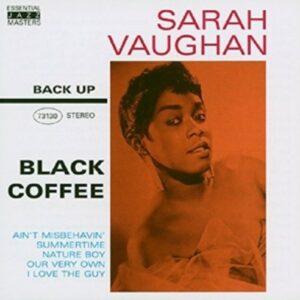 Black Coffee - Sarah Vaughan