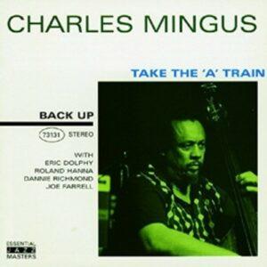 Take The A Train - Charles Mingus