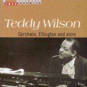 Gershwin, Ellington And More - Teddy Wilson