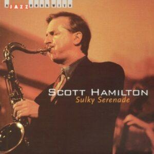 Sulky Serenade - Scott Hamilton