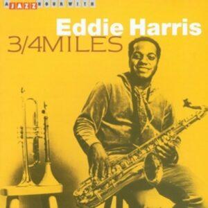 3 / 4 Miles - Eddie Harris