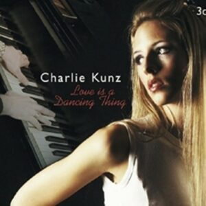 Love Is A Dancing Thing - Charlie Kunz