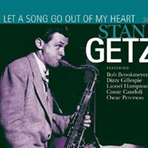 I Let A Song Go Out Of My Heart - Stan Getz