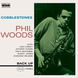Cobblestones - Phil Woods