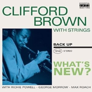 What's New? - Clifford Brown