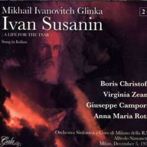 Glinka: Ivan Susanin (in Italian) - Boris Christoff