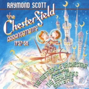 Chesterfield Arrangements - Raymond Scott