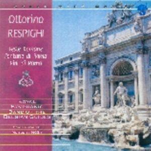 Ottorino Respighi: Feste Romane / Fontane Di Roma - O. Respighi