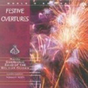 Festive Overtures - Groot Harmonieorkest van de muziekkapel der Belgische Gidsen