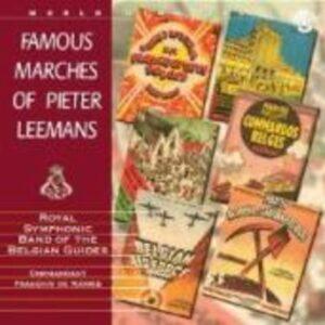 Famous Marches Of Pieter Leemans - P. Leemans