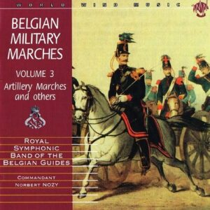 Belgian Military Marches - Royal Symphonic Band Of The Belgian Army