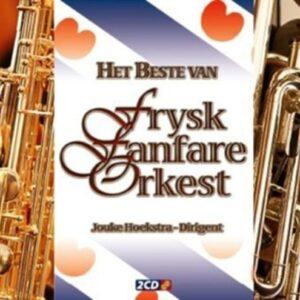 Het Beste Van Frysk Fanfare Orkest