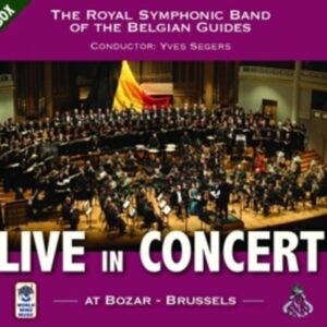 Rachmaninoff / Shostakovich / Strauss / Tchaikovsky / Qian: Live In Concert - The Royal Symphonic Band Of The Belgian Guides