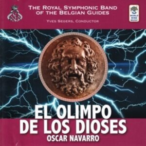 El Olimpo De Los Dioses - The Royal Symphonic Band of the Belgian Guides