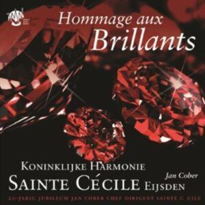 Hommage Aux Brillants - Koninklijke Harmonie Sainte Cécile