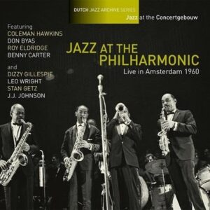 Live In Amsterdam 1960.. - Jazz At The Philharmonic