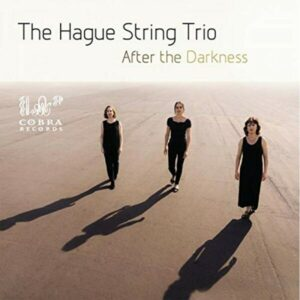 After The Darkness - The Hague String Trio