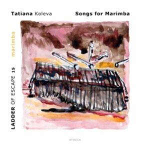 Songs For Marimba - Tatiana Koleva