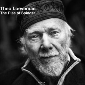 Theo Loevendie: Rise Of Spinoza
