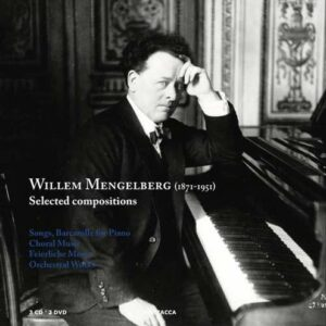 Willem Mengelberg: Selected Compositions
