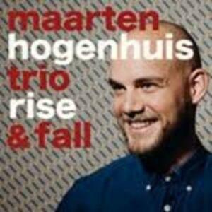 Rise & Fall - Maarten Hogenhuis