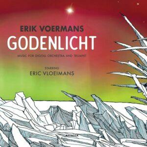 Erik Voermans: Godenlicht - Erik Vloeimans