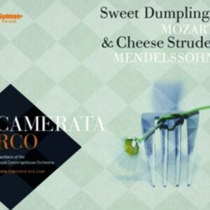 Sweet Dumplings & Cheese Strudel - Camerata RCO