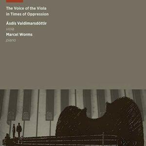 The Voice of the Viola in Times of Oppression - Asdis Valdismarsdottier