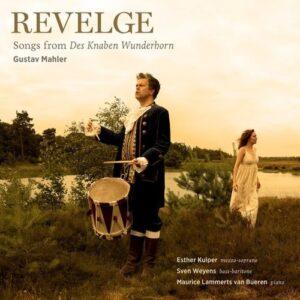 Revelge, Songs From Mahler's Des Knaben Wunderhorn - Esther Kuiper