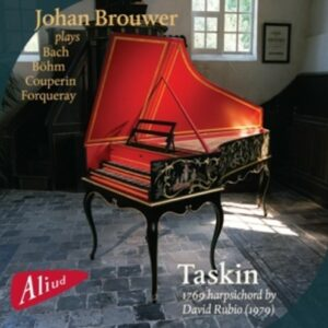 Johan Brouwer Plays Bach, Böhm, Couperin And Forqueray