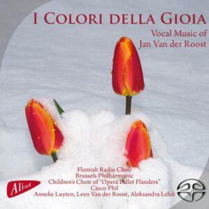 van der Roost: I Colori Della Gioia - Flemish Radio Choir