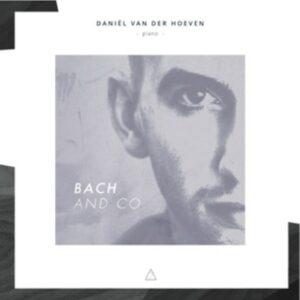 Bach And Co. - Hoeven, Daniel Van Der