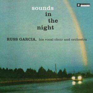 Sounds In The Night - Russ Garcia