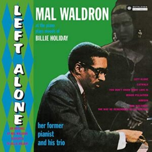 Left Alone - Mal Waldron