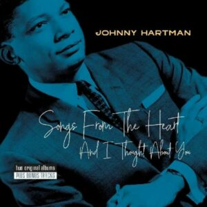 Songs From The Heart / And I Thought About You - Johnny Hartman