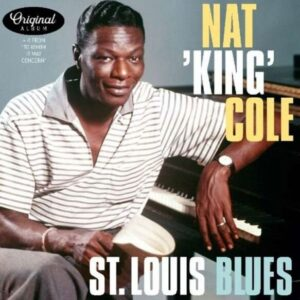 St. Louis Blues / To Whom It May Concern - Nat King Cole