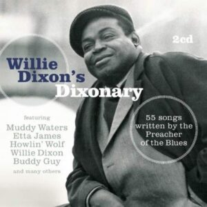 Willie Dixon's Dixonary