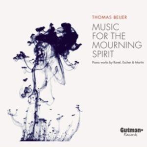 Music For The Mourning Spirit - Thomas Beijer