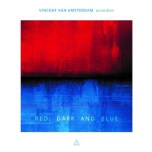 Red, Dark And Blue - Vincent Van Amsterdam