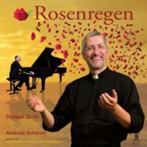 Thomas - Schatzle, Andreas Berth: Rosenregen