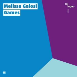 Mozart / Kurtag: Games - Melissa Galosi