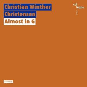 Christian Winther Christensen: Almost In G - Scenatet