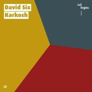David Six: Karkosh - David Six