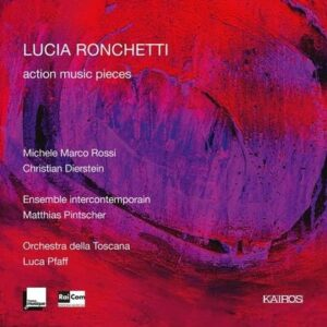 Lucia Ronchetti: Action Music Pieces