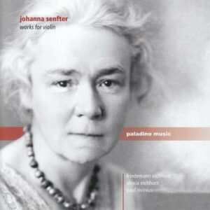 Johanna Senfter: Works For Violin - Friedemann Eichhorn