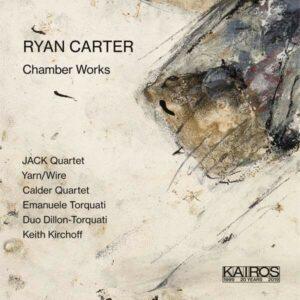 Ryan Carter: Chamber Works - Emanuele Torquati