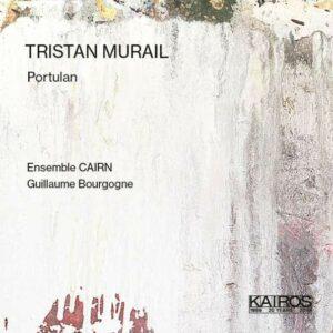 Tristan Murail: Portulan - Ensemble CAIRN
