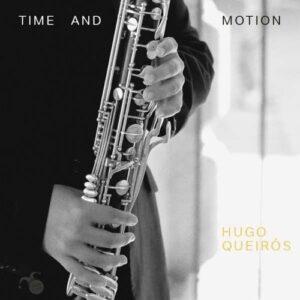 Time And Motion - Hugo Queiros